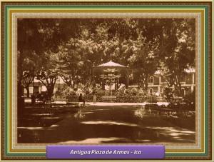 Antigua Plaza De Armas de ICA