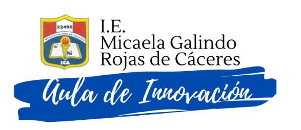 """LA  I.E. Nº 22495 """"Micaela Galindo de Cáceres"""""""